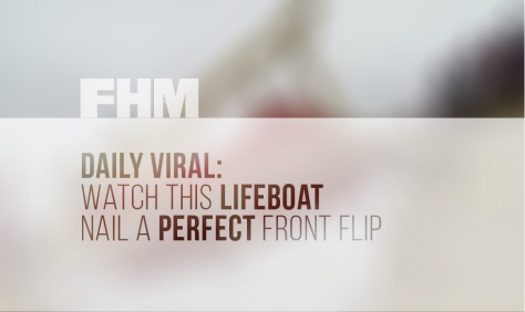FHM Lifeboat Flip
